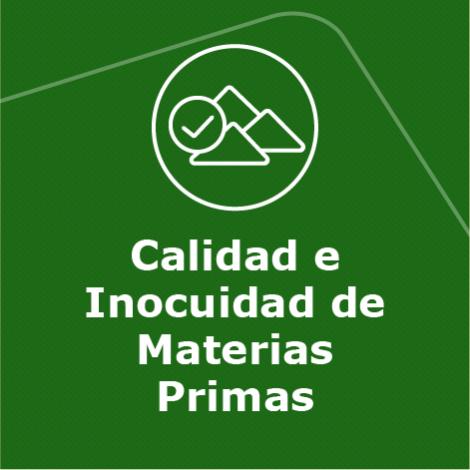 5. Calidad e Inocuidad de Materias Primas